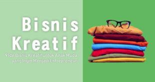 9 Ide Bisnis Kreatif untuk Anak Muda yang Ingin Menjadi Entrepreneur
