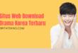 Situs Web Download Drama Korea Terbaru