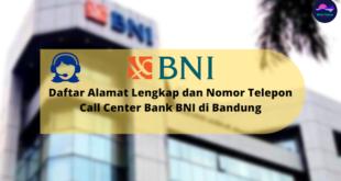 Call Center Bank BNI di Bandung