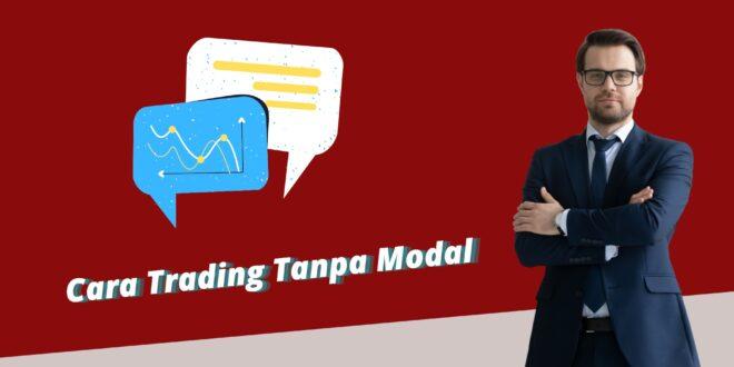Cara Trading Tanpa Modal